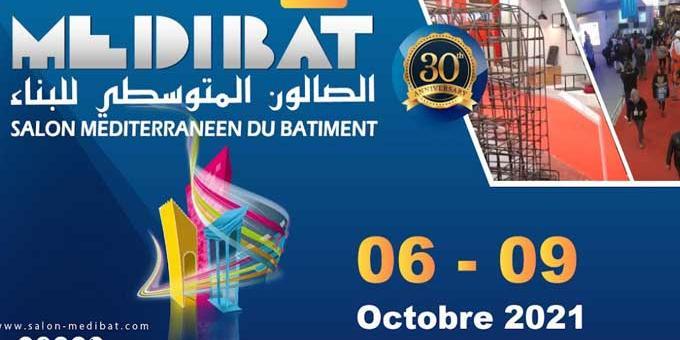 """Tunisie : MEDIBAT 2021 : Une édition """"très spéciale"""" du 06 au 09 octobre 2021"""
